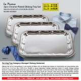 3pcs Chrome Plated Oblong Tray Set Saiz: 53 x 32.5cm, 41 x 31cm & 34 x 25.5cm